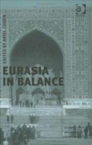 eurasia-in-balance-us-regional-power-shift-ariel-cohen-hardcover-cover-art